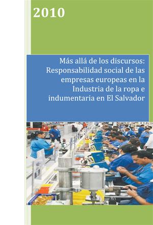 Más allá de los discursos: Responsabilidad social de las empresas europeas en la Industria de la ropa e indumentaria en El Salvador