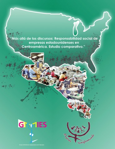 Más allá de los discursos: Responsabilidad social de empresas estadounidenses en Centroamérica. Estudio Comparativo