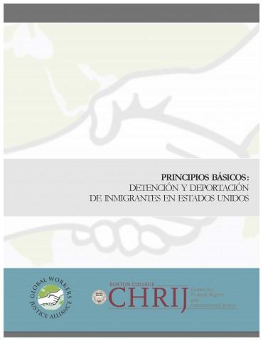 PRINCIPIOS BÁSICOS SOBRE DETENCIÓN Y DEPORTACIÓN DE INMIGRANTES EN ESTADOS UNIDOS