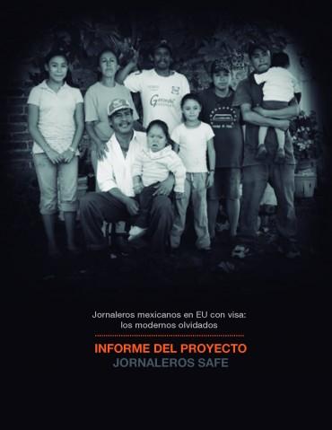 JORNALEROS MEXICANOS EN EU CON VISA: LOS MODERNOS OLVIDADOS