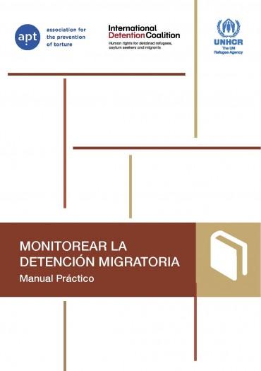 Monitorear la detención migratoria – Manual práctico