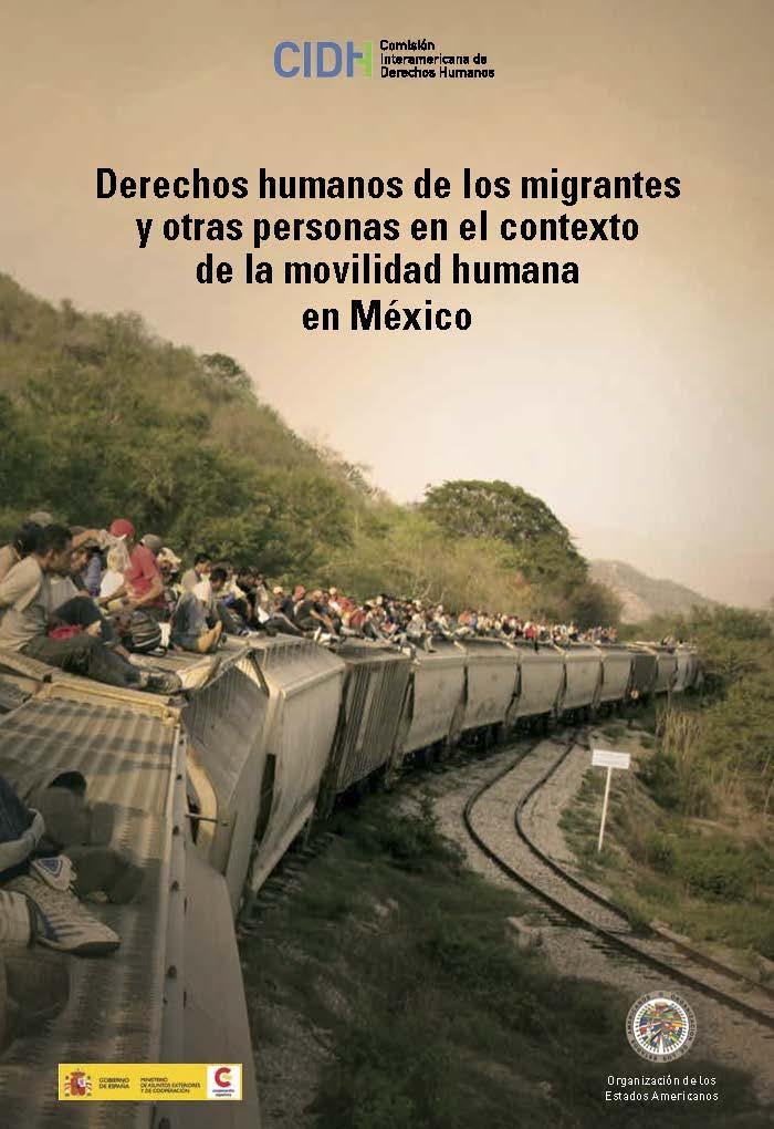 Derechos humanos de los migrantes y otras personas en el contexto de la movilidad humana en México