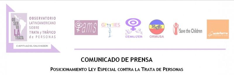 COMUNICADO DE PRENSA – Posicionamiento LEY ESPECIAL CONTRA LA TRATA DE PERSONAS