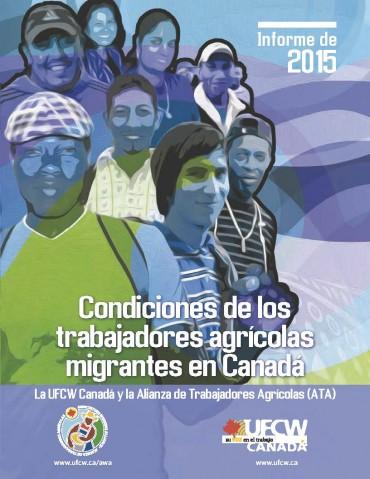 Condiciones de los trabajadores agrícolas migrantes en Canadá